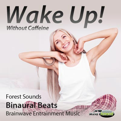 Wake Up Without Caffeine - Forest Sounds - Mind Amend