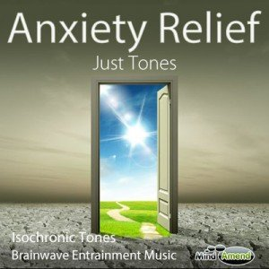 Just Tones - Anxiety Relief
