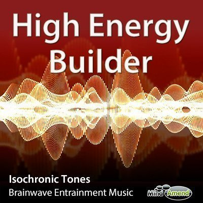 High Energy Builder - Isochronic Tones