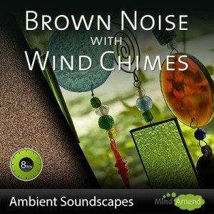 Brown noise with wind chimes
