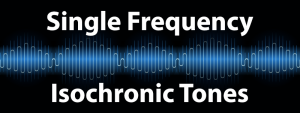 Single brainwave frequency isochronic tones