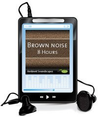 8 hours of brown noise on MP3