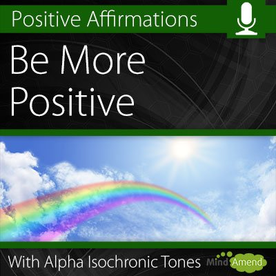 Be More Positive affirmations