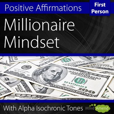Millionaire Mindset Affirmations First Person Tranquil