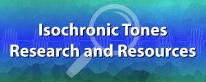 isochronic tones research and resources