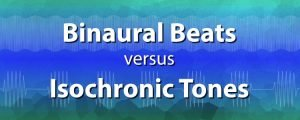binaural beats vs isochronic tones
