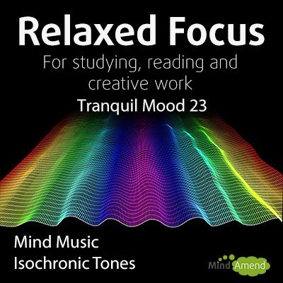 Relaxed Focus Mind Music