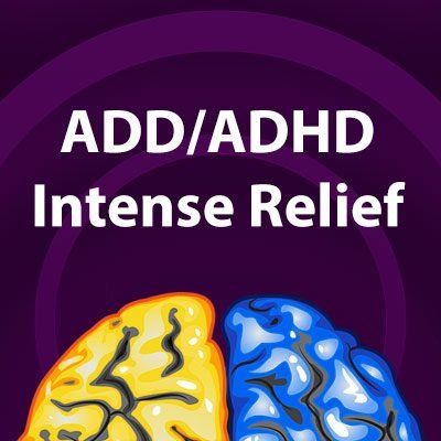 ADD/ADHD Intense Relief Extended