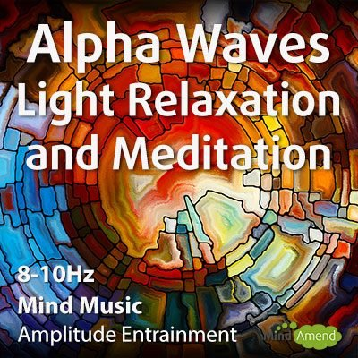 Alpha waves mind music for light relaxation and meditation