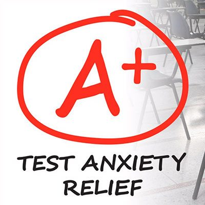 Test Anxiety Relief