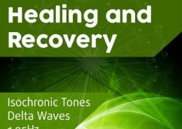 Accelerate healing and recovery with delta wave isochronic tones