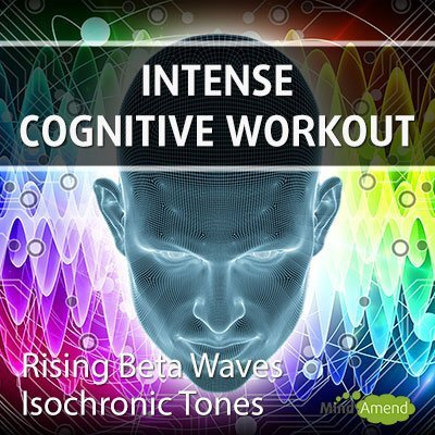 Intense Cognitive Workout - isochronic tones