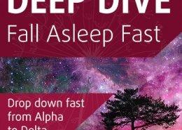 Deep Dive, Fall Asleep Fast