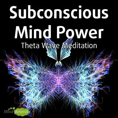 Subconscious Mind Power - theta wave meditation